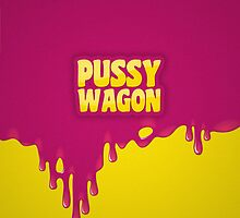 PUSSY WAGON by snevi