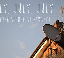 July, July! - The Decemberists by schnappischnap