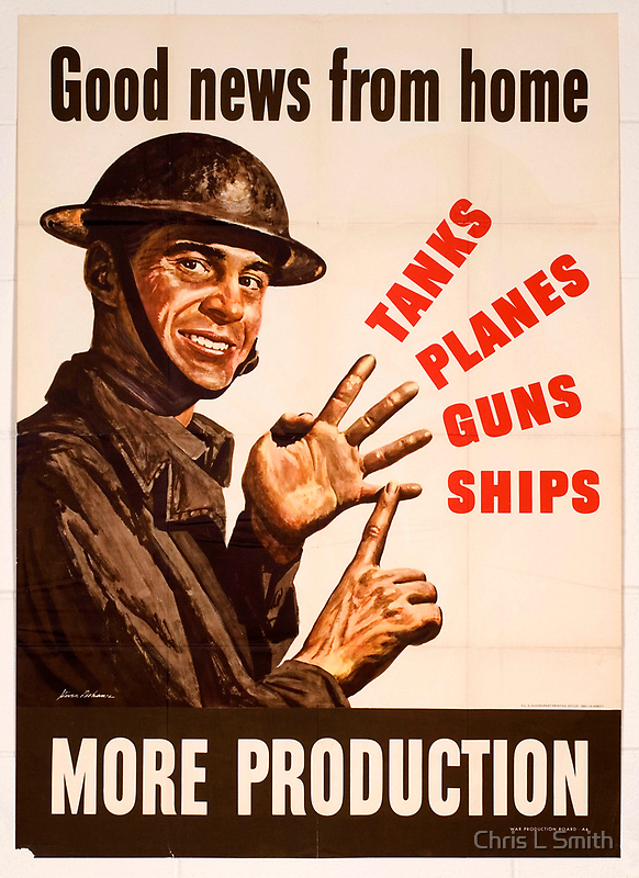 Reprint of a WWII Propaganda Poster by Chris L Smith