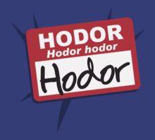 Hodor, Hodor hodor by Blueswade