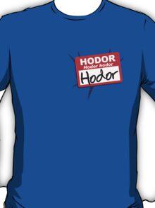 Hodor, Hodor hodor T-Shirt
