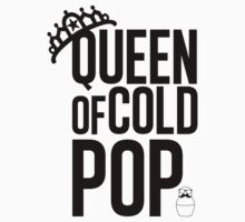 Queen of Cold Pop by newyorkshka