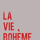 LA VIE BOHEME by themoderngeek