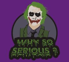 WHY SO SERIOUS ? by kingUgo