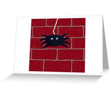 Spider Hanging Around Greeting Card