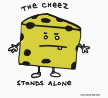 The Cheese Stands Alone Kids Clothes