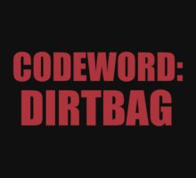 Codeword: Dirtbag by McArtistic