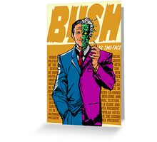Real Life Supervillains - Two-Face President Greeting Card