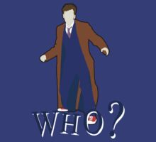 """WHO?"" Tenth Doctor T-Shirt by asnish"