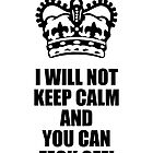 Keep Calm  by Giles