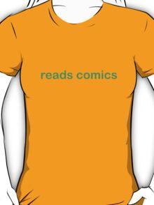 Reads Comics - CoolGirlTeez T-Shirt