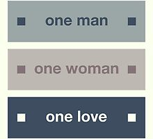 One Man One Woman One Love by morningdance