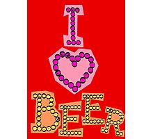 I love beer Photographic Print