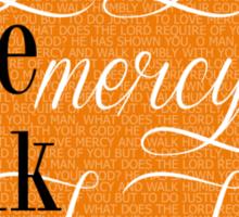 Do Justly | Micah 6:8 | Orange Sticker