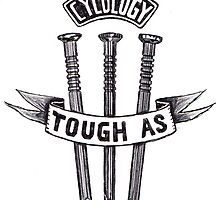 Tough as  by CYCOLOGY