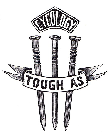 Tough as  by CYCOLOGY