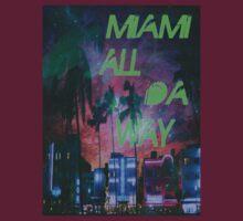 Miami all da way by RDDesigns