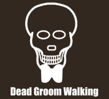 Dead Groom Walking B by skratch83