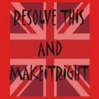 RESOLVE THIS by MakeItRight