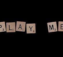 Play Me by angeliana