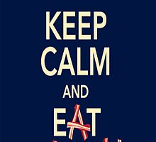 Keep Calm Eat Bacon by MadSkillzDesign