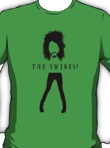 The Swines! T Shirt T-Shirt