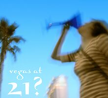 vegas at 21? by maydaze