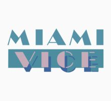 Miami Vice by Bradley John Holland