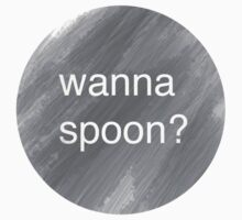 Wanna Spoon? by VintageLovexx
