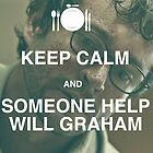 keep calm and someone help will graham by bronte perry