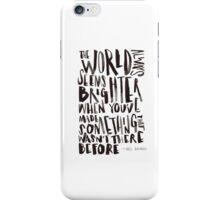 Brighter World iPhone Case/Skin