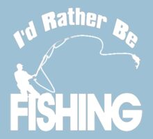 I'd rather be fishing t-shirt by rams17