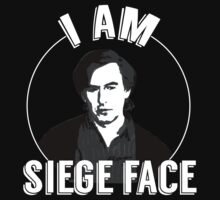 I am SIEGE FACE! by stuffofkings