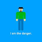 I am the Danger by Jim Princivalle