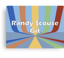 Randy Scouse Git Canvas Print