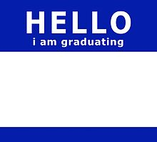 hello i am graduating by maydaze