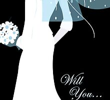 will you ... (be in my wedding) by maydaze