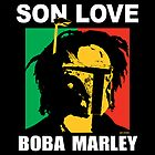Boba Marley-Son Love by Antatomic