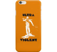 A Clockwork Orange Ultra Violent iPhone Case/Skin
