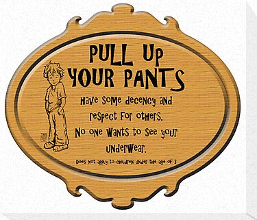 Pull Up Your Pants by Traci VanWagoner
