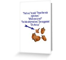 "Percy Jackson ""Nuts"" Quote Greeting Card"