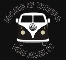 HOME IS WHERE YOU PARK IT by BungleThreads