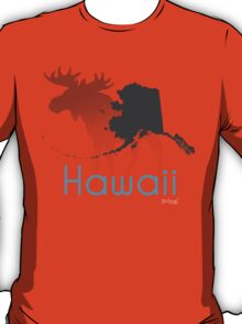Wrong State Hawaii/Alaska T-Shirt