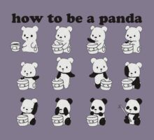 How to be a Panda by timnock