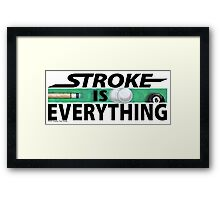 Stroke is Everything 8 Ball Black Framed Print