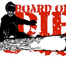 skeleboarder board or die by asyrum