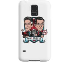 Fair & Balanced Samsung Galaxy Case/Skin