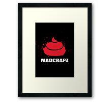 MADCRAPS Framed Print