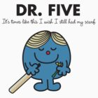 Dr Five by MikesStarArt