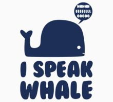I Speak Whale by Look Human